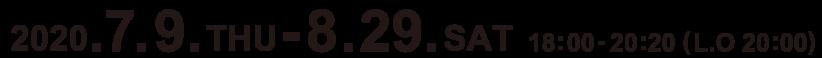 2020.7.9.THU-8.29.SAT